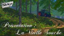 LA VIEILLE SOUCHE V1.0 FS2015